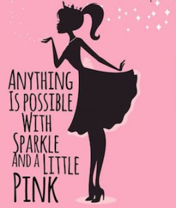 anything is possible with pink